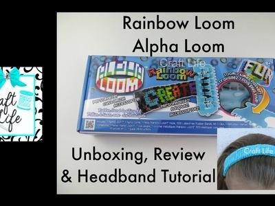 Craft Life ~ Rainbow Loom ~ Alpha Loom Review & Headband Tutorial