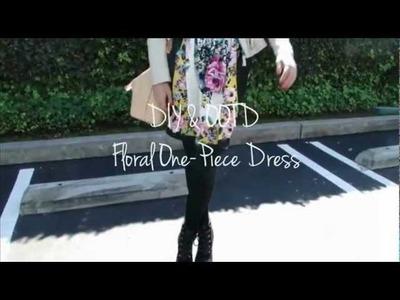 DIY & OOTD Floral One-Piece Dress