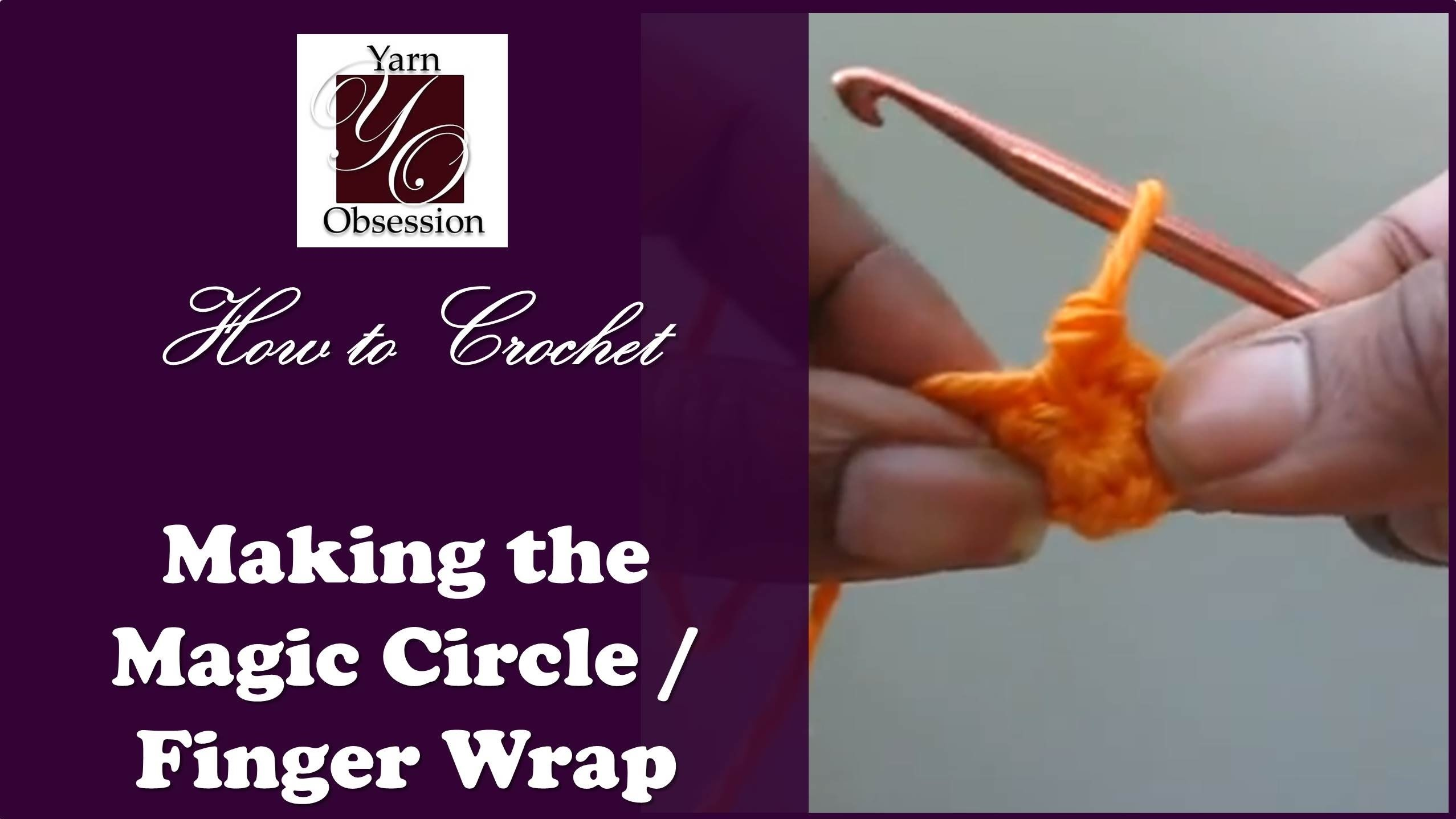 How To Crochet - The Magic Circle or Finger Wrap