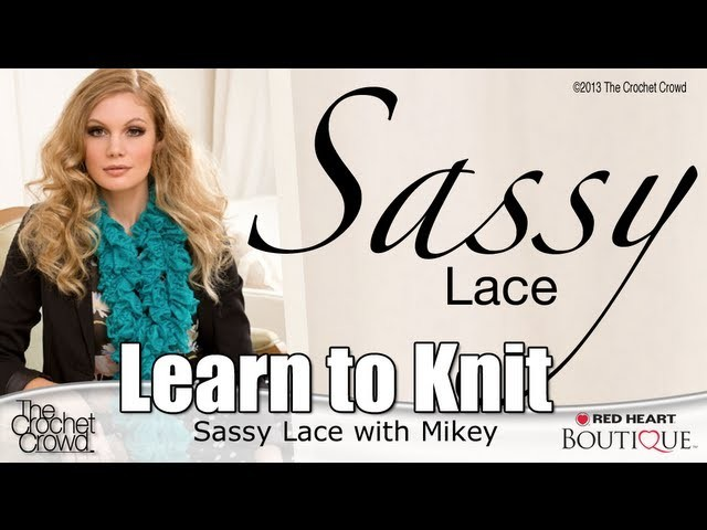 How to Knit with Sassy Lace by Red Heart Boutique