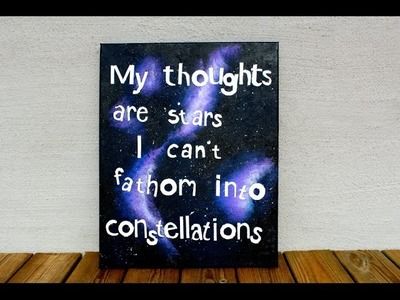 DIY: The Fault In Our Stars Quote Galaxy Painting