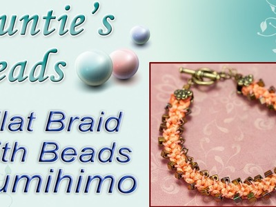 Flat Braid with Beads Bracelet - Kumihimo Episode 8