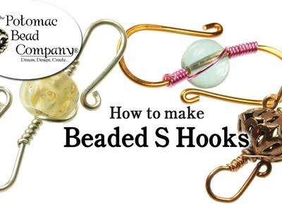 How to Make Beaded S Hooks