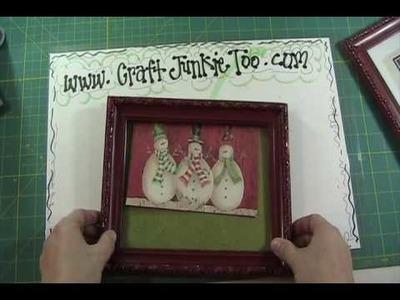 Video #67 - Crafty Gift Snowman Card Frame.wmv