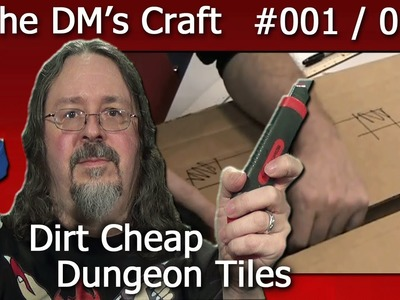 Craft your own dungeon tiles quickly and cheaply for D&D (the DM's Craft, Ep 1, pt 1)