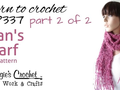 Crochet Scarf Super Easy Part 2 of 2 - Pattern #FP337
