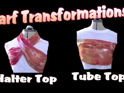 DIY | HALTER TOP | TUBE TOP | Scarf Transformation | Video #15 | 30 Day Challenge | Creative Lady