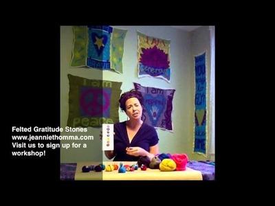 Gratitude Stones, Hand-Felted Wool