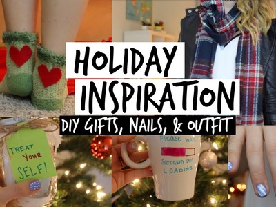 HOLIDAY INSPIRATION || DIY Gifts, Nails, & Outfit Idea