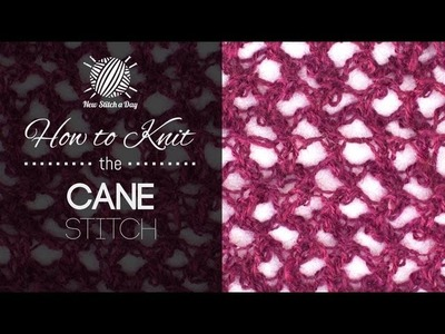 How to Knit the Cane Stitch