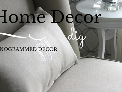 HOME DECOR QUICK TIP:  DIY Monogrammed Decor