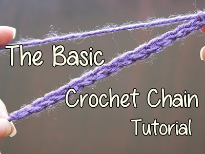 How to crochet the Basic Crochet Chain - Basic Crochet Lessons