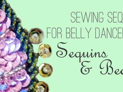 How to Sew Sequins 2: Sequins and Beads