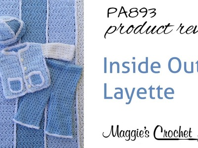 Inside Out Layette Crochet Pattern Product Review PA893