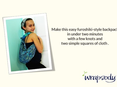 Make your own furoshiki backpack out of square scarves