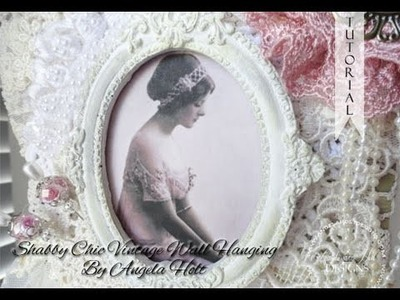 Shabby Chic Vintage Wall hanging SOLD