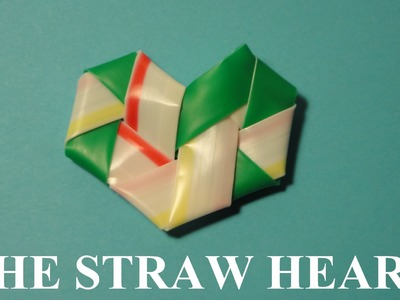 Straw Origami: How to Make The Straw Heart