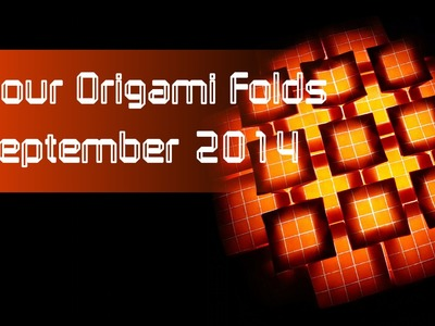 "Your Origami Folds September 2014: ""Five-and-Four"" by Eric Gjerde"