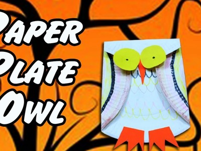 How to Make Paper Plate Owl