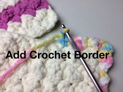Add Crochet Border to Marshmallow Crochet Baby Blanket