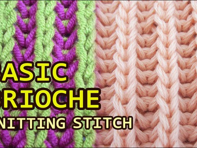 Brioche Knitting - One Color & Two Colors
