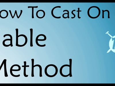 Cable Cast On Method ~ Knitting Tutorial