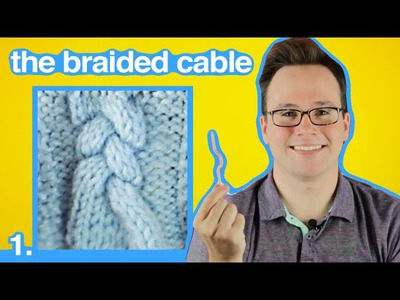 Cable Knitting 101: How to Make a Braided Cable