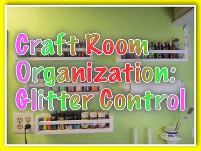 Craft Room Organization Tips - Glitter Control DIY
