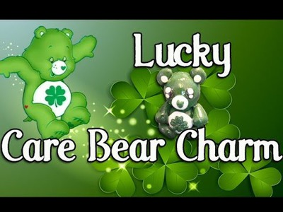 Craft Tutorial: Lucky Care Bear Charm - Geeky Friday