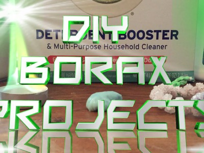 DIY Borax Projects: Green Fire, Slime, and Crystals