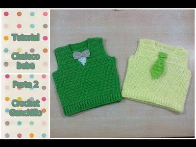 DIY Como tejer chaleco bebe a crochet , ganchillo (parte 2.3)