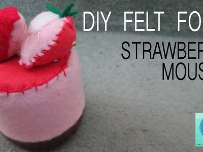 DIY Felt Food: Strawberry Mousse