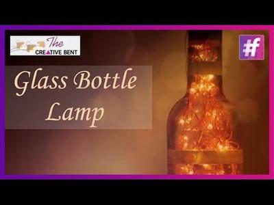 Glass Bottle Lamp | Waste Creativity | DIY Tutorial