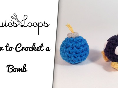 How to Crochet a Bomb