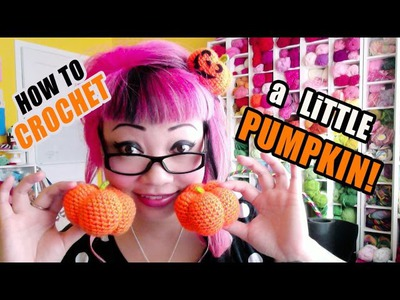 How to Crochet a Cute Little Pumpkin!