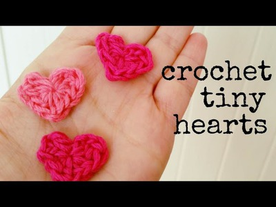 How to crochet a Tiny Heart - DIY