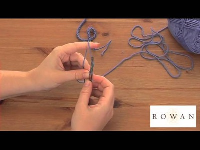 How to Crochet: chain and slip stitch, with Rowan Yarns and wibbling wools