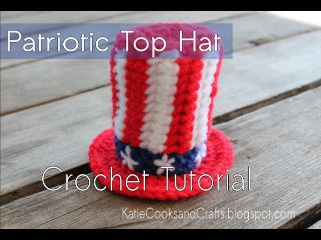 HOW TO CROCHET: Patriotic Top Hat Tutorial