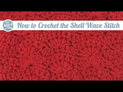 How to Crochet the Shell Wave Stitch