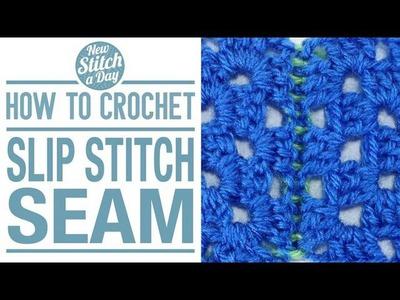 How to Crochet the Slip Stitch Seam