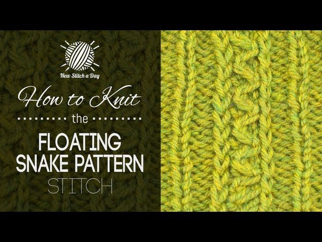 How to Knit the Floating Snake Pattern Stitch