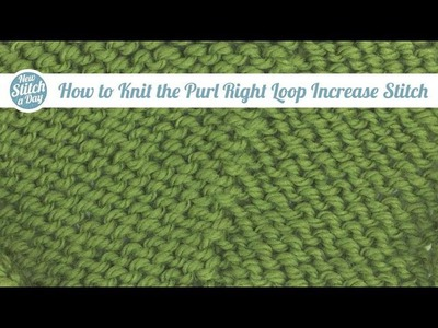 How to Knit the Purl Right Loop Increase (English Style)