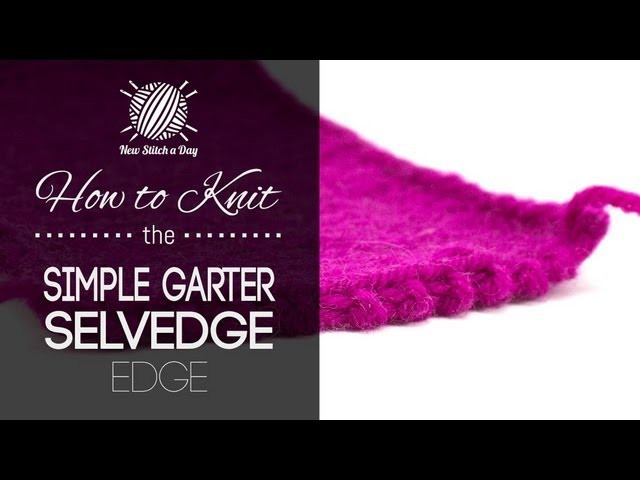 How to Knit the Simple Garter Selvedge Edge