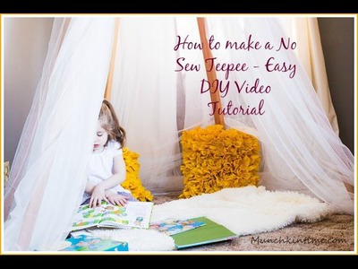 How to make a No Sew Teepee - Easy DIY Video Tutorial