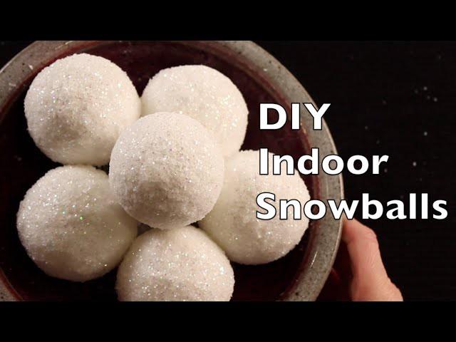 How To Make Indoor Snowballs