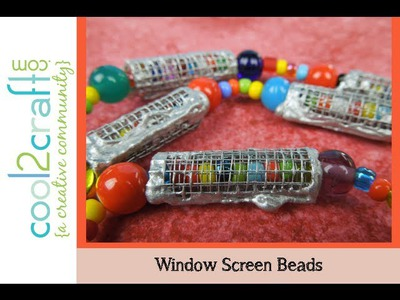How to Make Window Screen Beads by EcoHeidi Borchers DIY Craft