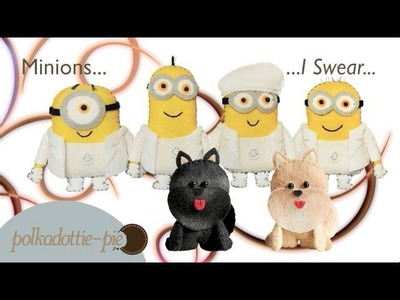 Minions I Swear - DIY Felt Craft - PolkadottiePie Tutorial