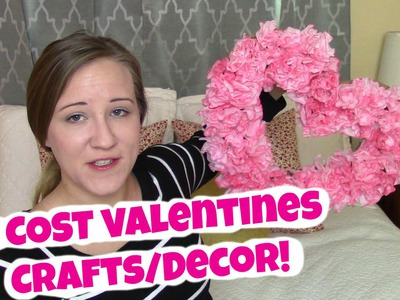 NO COST DIY VALENTINE'S DAY CRAFTS and DECOR! | MayMommy2011