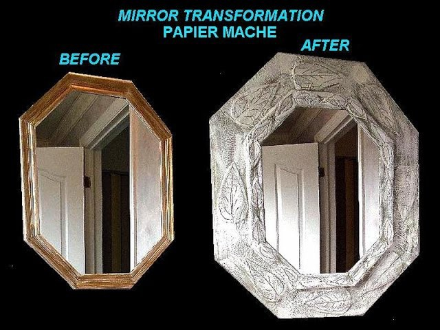 PAPIER MACHE MIRROR FRAME,  TRANSFORMATION, HOME DIY projects