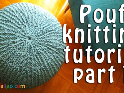 Pouf ottoman knitting tutorial part 1